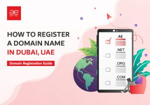 Read more about the article How to Register a Domain Name in Dubai, UAE   Domain Registration Guide