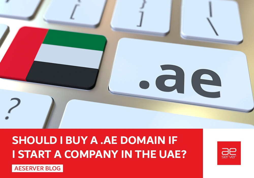 Read more about the article Should I Buy a .ae Domain if I start a company in the UAE?