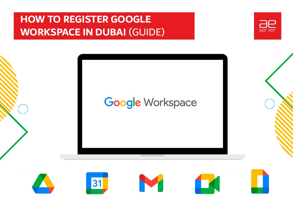Read more about the article How to register Google Workspace in Dubai (Guide)